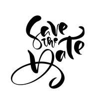 Salvare l'iscrizione di vettore di calligrafia testo disegnato a mano di data per matrimonio o carta di amore