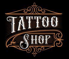 Lettering vintage del negozio di tatuaggi