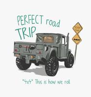 slogan della strada con l'illustrazione del camion del fumetto vettore