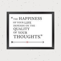 Citazione ispiratrice di qualità dei tuoi pensieri vettore