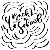Di nuovo al testo dell'iscrizione di calligrafia di vettore della spazzola della mano della scuola. Doodle schizzo illustrazione disegnata a mano. Frase di ispirazione educativa per studio