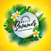 Ciao illustrazione di estate con la lettera di tipografia e le piante tropicali su fondo giallo. Vector Holiday Design con foglie di palma esotiche e filodendro