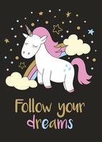 Magico unicorno carino in stile cartone animato con scritte a mano Segui i tuoi sogni. Doodle illustrazione vettoriale unicorno per carte, poster, stampe t-shirt per bambini, design tessile.