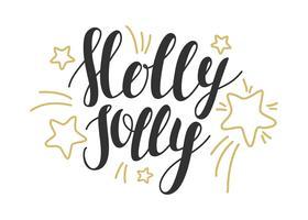 Holly Jolly - elementi di design disegnati a mano. Illustrazione vettoriale Design perfetto per poster, volantini e banner. Design di Natale. Cartolina di Natale con scritte.