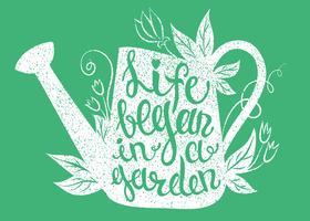 Lettering - La vita è iniziata in un giardino. Illustrazione vettoriale con annaffiatoio
