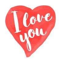 Carta di San Valentino con lettering disegnati a mano - Ti amo - e acquerello a forma di cuore. Illustrazione romantica per volantini, manifesti, inviti per le feste, biglietti di auguri, stampe per t-shirt.