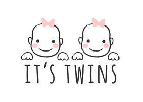 Illustrazione vettoriale abbozzato con facce di bambina e iscrizione - E 'gemelli -per baby shower card, stampa t-shirt o poster.