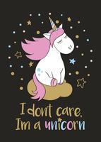Magico unicorno carino in stile cartone animato con scritte a mano non mi interessa, io sono unicorno. Doodle unicorno sognando su una nuvola illustrazione vettoriale per carte, poster, stampe t-shirt, design tessile.