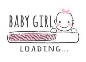 Barra di avanzamento con iscrizione - La bambina sta caricando e la faccia del bambino in stile abbozzato. Illustrazione vettoriale per design t-shirt, poster, carta, decorazione baby shower