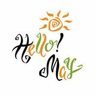 Ciao maggio. Lettering Saluto. Mese di primavera Vettore. vettore