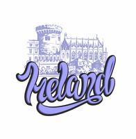 Irlanda. Lettering. Schizzo del castello di Dublino. Viaggiare in Irlanda. Banner pubblicitario Design per l'industria del turismo. Viaggio. Vettore. vettore