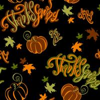 Giorno del Ringraziamento. Modello senza cuciture Inspirando zucca e foglie di autunno allegre dell'iscrizione su fondo nero. Allegra stampa festosa per tessuto o carta. Vettore. vettore