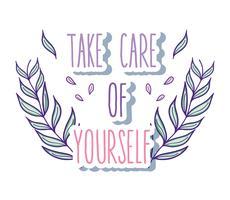Abbi cura di te stesso citazione vettore