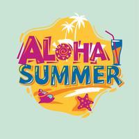 Aloha Summer. Vacanze estive. Citazione estiva