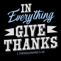 In Everything Give Thanks vettore