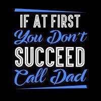Se inizialmente non riesci a chiamare papà
