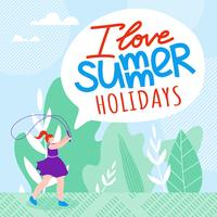 Iscrizione I Love Summer Holidays Cartoon Flat.