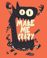 L'illustrazione disegnata a mano del mostro con mi rende pazzo testo