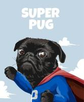 slogan super pug con cartone animato pug in costume da eroe vettore