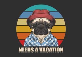 Il cane del carlino che indossa un cappello e una camicia con ha bisogno di un testo di vacanza vettore