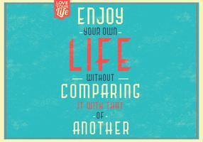 Retro Enjoy Your Life Vector Background